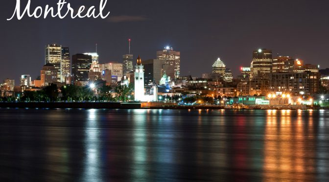 MONTREAL – There's Absolutely Something For You!