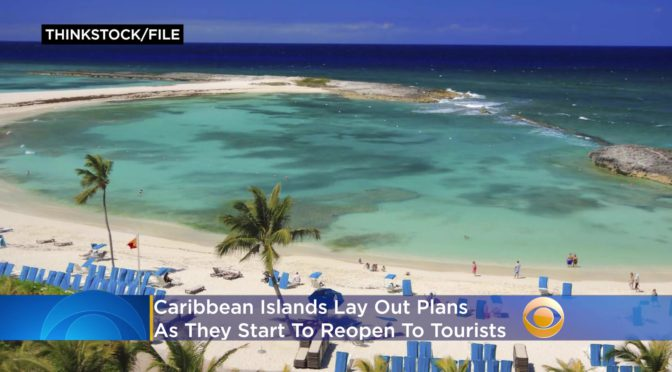 'Whole New World Of Travel' As Caribbean Starts To Reopen To Tourists